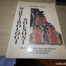 Libros antiguos: LIBRO MARTIROLOGI SOLSONI LLUIS BADIA I TORRAS PESA 400 GR. Lote 178152647