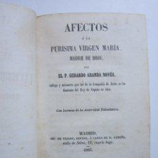 Libros antiguos: ARANDA Y NOVÉS, TEJADO Y RAFAEL LUDEÑA. AFECTOS Á LA PURÍSIMA VÍRGEN MARÍA, MADRE DE DIOS. 1863. Lote 178330763