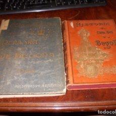 Libros antiguos: HISTORIA DE NTRA. SRA. DE BEGOÑA, 1.892. CORONACIÓN DE NTRA. SRA. DE BEGOÑA, 1.901. Lote 178614433