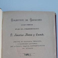 Libros antiguos: COLECCION DE SERMONES. TOMOS 1 Y 3. ZACARIAS METOLA Y CUENDE. 1884. W. Lote 178690161