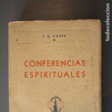 Libros antiguos: CONFERENCIAS ESPIRITUALES. P. FEDERICO GUILLERMO FABER. ED. SANTA CATALINA. BUENOS AIRES 1945 - P. F. Lote 178920822