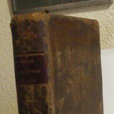 Libros antiguos: VIDA DEL SERÁFICO PADRE Y PATRIARCA SAN FRANCISCO DE ASIS. CHALIPE, CÁNDIDO. Lote 179017025