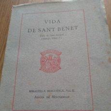 Libros antiguos: ABADIA DE MONTSERRAT - VIDA DE SANT BENET - ANY. 1923 - BIBLIOTECA MONASTICA . Lote 179049246