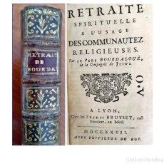 Libros antiguos: AÑO 1727: LIBRO DE BOURDALOUE DEL SIGLO XVIII.. Lote 179073603