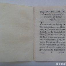 Libros antiguos: PEQUEÑA PUBLICACION RELIGIOSA SIGLO XVIII: NOTICIAS DE LAS INDULGENCIAS DE SANTA BRIGIDA. 1714. Lote 179206543