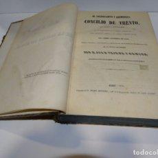 Libros antiguos: EL SACROSANTO Y ECUMÉNICO CONCILIO DE TRENTO (EN LATÍN Y CASTELLANO). JUAN TEJADA Y RAMIRO. 1853. Lote 179321473