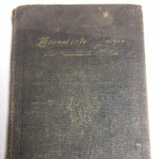 Libros antiguos: MANUAL DE LAS MARIAS - DE LOS SAGRARIOS - CALVARIOS - SEVILLA 1915. Lote 179394141