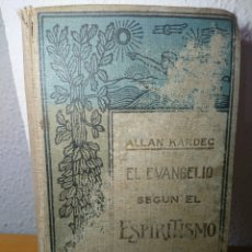 Libros antiguos: EL EVANGELIO SEGÚN EL ESPIRITISMO, ALLAN KARDEC, EDITORAL MAUCCI. Lote 179396491
