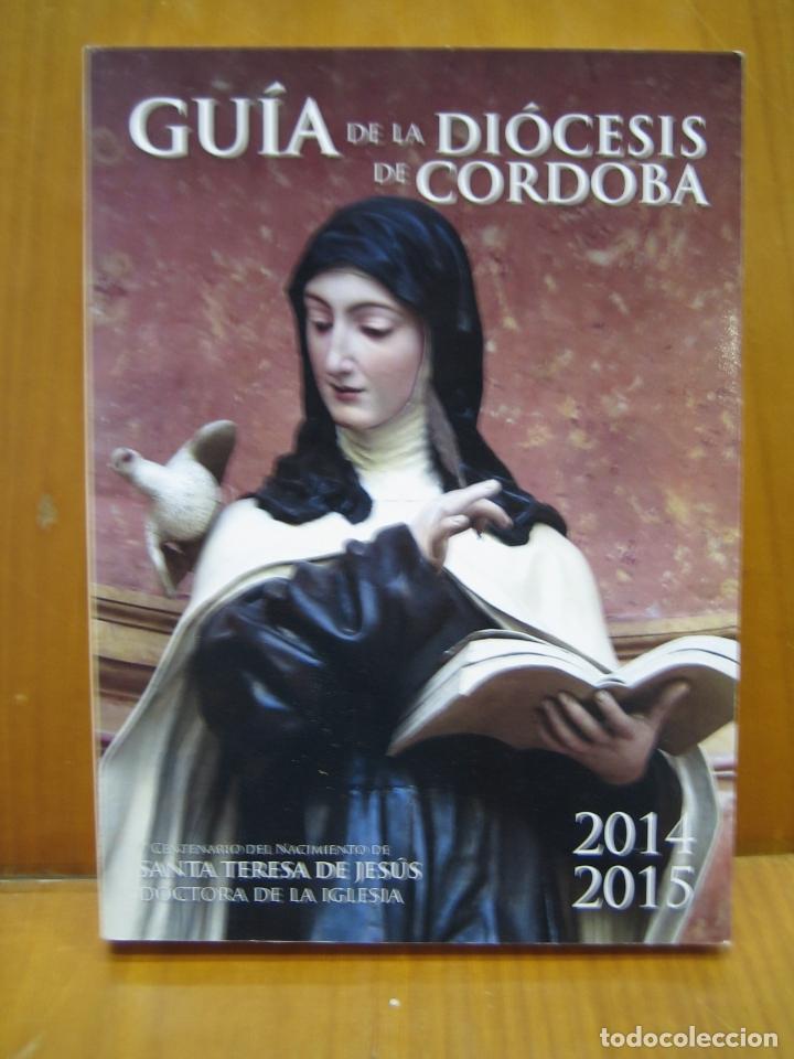 LIBRO RELIGIOSO. GUÍA DIOCISIS DE CORDOBA (Libros Antiguos, Raros y Curiosos - Religión)