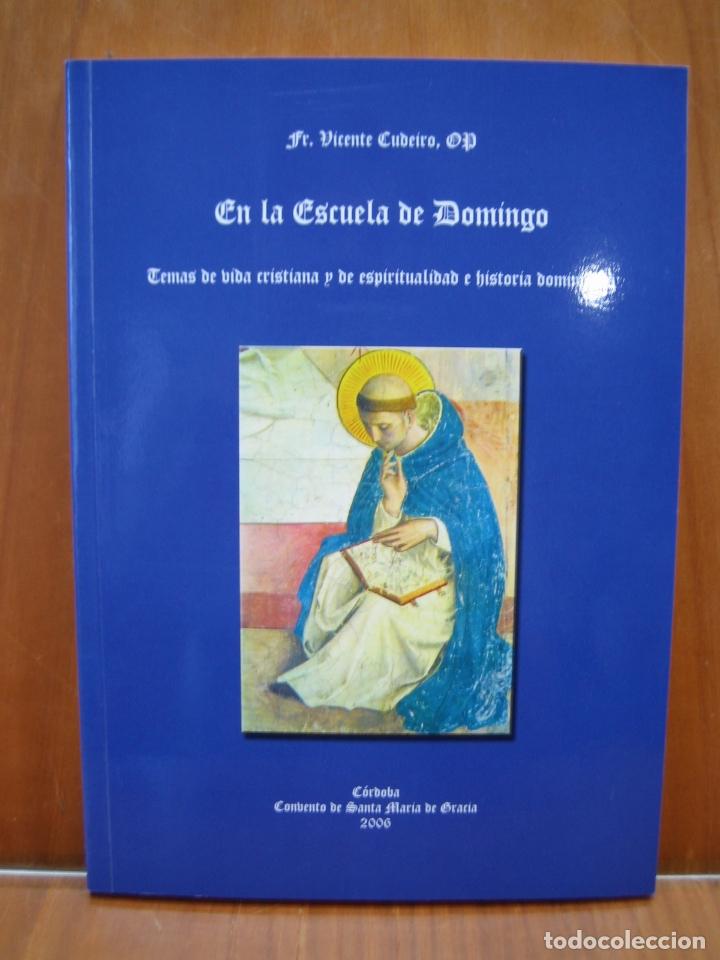 LIBRO RELIGIOSO. EN LA ESCUELA DE DOMINGO. CÓRDOBA (Libros Antiguos, Raros y Curiosos - Religión)