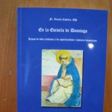 Libros antiguos: LIBRO RELIGIOSO. EN LA ESCUELA DE DOMINGO. CÓRDOBA. Lote 179548457