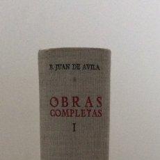 Libros antiguos: OBRAS COMPLETAS. TOMO I. BEATO JUAN DE ÁVILA. BAC. BIBLIOTECA DE AUTORES CRISTIANOS. 1952. Lote 180252205