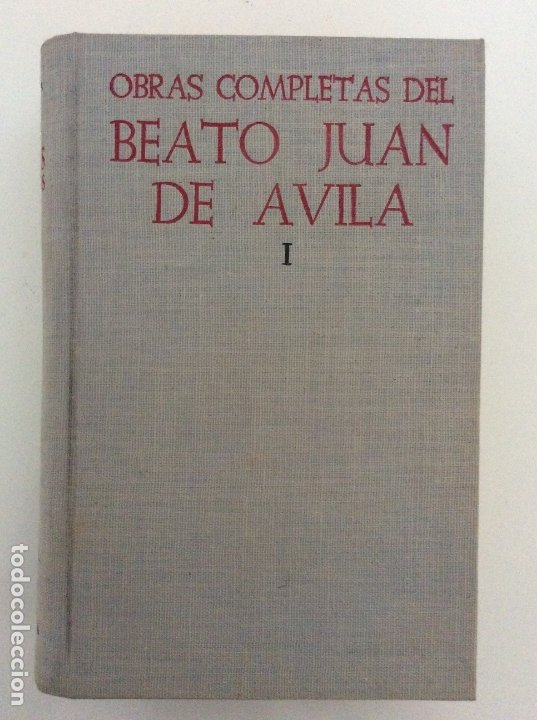 Libros antiguos: OBRAS COMPLETAS. TOMO I. BEATO JUAN DE ÁVILA. BAC. BIBLIOTECA DE AUTORES CRISTIANOS. 1952 - Foto 3 - 180252205