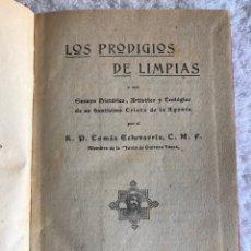 Libros antiguos: LOS PRODIGIOS DE LIMPIAS POR TOMAS ECHEVARRÍA - MADRID 1919. Lote 180325226