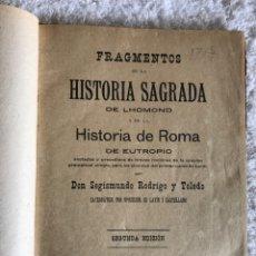 Libros antiguos: FRAGMENTOS DE LA HISTORIA SAGRADA DE LHOMOND Y DE LA HISTORIA DE ROMA DE EUTROPIO 1915. Lote 180331773