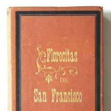 Libri antichi: FLORECITAS DE SAN FRANCISCO DE ASÍS - LA SEMANA CATÓLICA 1885. Lote 180450536