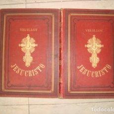 Libros antiguos: JESUCRISTO 2 TOMOS , POR LOUIS VEUILLOT, 1881 . PRECIOSOS Y BUEN ESTADO. Lote 180459388