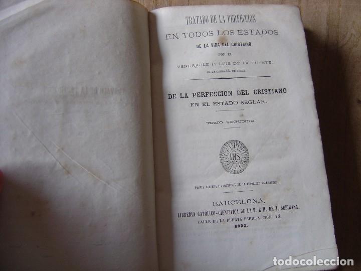 TRATADO DE LA PERFECCIÓN EN TODOS LOS ESTADOS DE LA VIDA DEL CRISTIANO.TOMO II 1873 (Libros Antiguos, Raros y Curiosos - Religión)