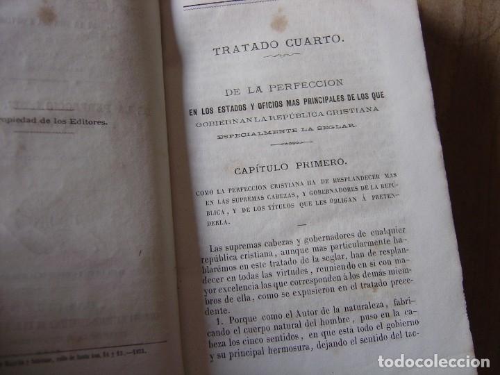 Libros antiguos: TRATADO DE LA PERFECCIÓN EN TODOS LOS ESTADOS DE LA VIDA DEL CRISTIANO.TOMO II 1873 - Foto 4 - 180918191