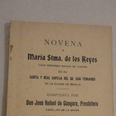 Libros antiguos: JOSE RAFAEL GONGORA.NOVENA.VIRGEN MARIA SANTISIMA DE LOS REYES.SEVILLA 1936. Lote 180979443