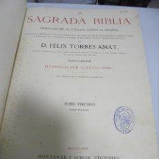 Libros antiguos: LA SAGRADA BIBLIA. FELIX TORRES AMAT. TOMO 3º. 1884. ANTIGUO TESTAMENTO. ILUSTRADO POR DORE. LEER. Lote 180994695