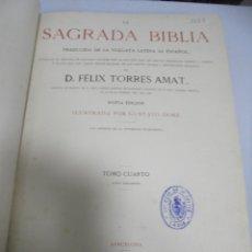 Libros antiguos: LA SAGRADA BIBLIA. FELIX TORRES AMAT. TOMO 4º. 1883. NUEVO TESTAMENTO. ILUSTRADO POR DORE. LEER. Lote 180995196