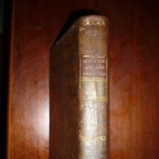 Libros antiguos: SUPLEMENTO A LA OBRA DEL AÑO CHRISTIANO JUAN DE CROISET 1793 MADRID TOMO 4º EDIC 1ª. Lote 181225518