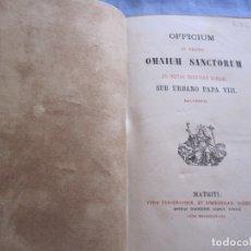 Libros antiguos: OFFICIUM IN FESTO OMNIUN SANCTORUM AD INSTAR BREVIARI ROMANI SUB URBANO PAPA VIII RECOGNITI 1878. Lote 181391745