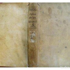 Libros antiguos: RUINART, DOM THIERRY. LAS VERDADERAS ACTAS DE LOS MÁRTIRES. SACADAS, REVISTAS Y CORR...T. III. 1776.. Lote 181699050