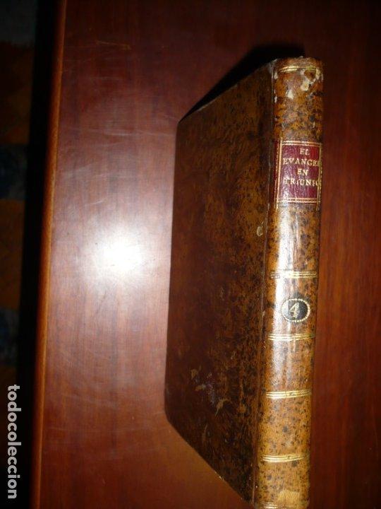 EL EVANGELIO EN TRIUNFO O HISTORIA DE UN FILOSOFO DESENGAÑADO 1799 MADRID TOMO 4º EDICI 4ª (Libros Antiguos, Raros y Curiosos - Religión)