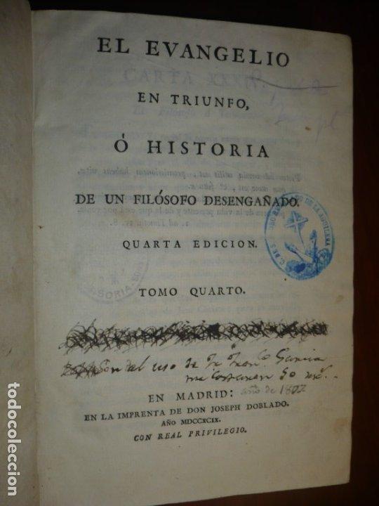 Libros antiguos: EL EVANGELIO EN TRIUNFO O HISTORIA DE UN FILOSOFO DESENGAÑADO 1799 MADRID TOMO 4º EDICI 4ª - Foto 2 - 182231192