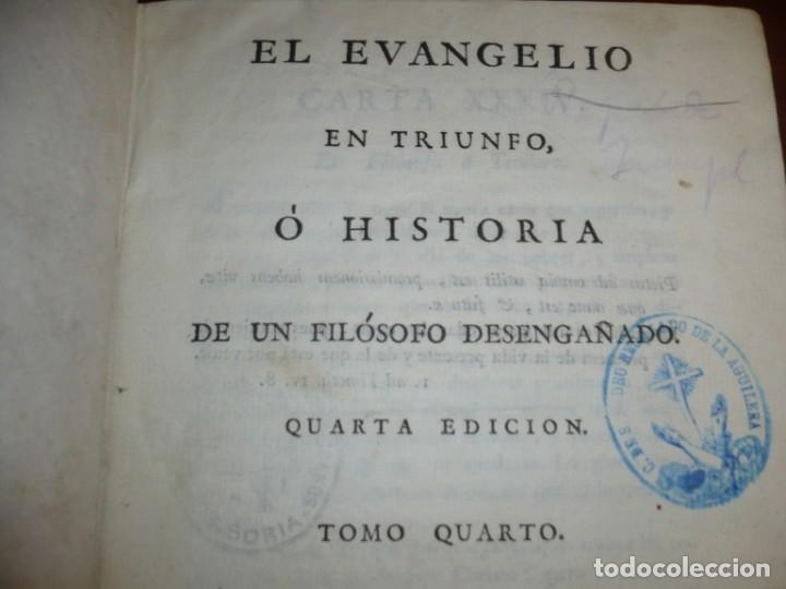 Libros antiguos: EL EVANGELIO EN TRIUNFO O HISTORIA DE UN FILOSOFO DESENGAÑADO 1799 MADRID TOMO 4º EDICI 4ª - Foto 3 - 182231192