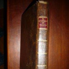 Libros antiguos: EL EVANGELIO EN TRIUNFO O HISTORIA DE UN FILOSOFO DESENGAÑADO 1799 MADRID TOMO 2º EDICI 4ª. Lote 182231458