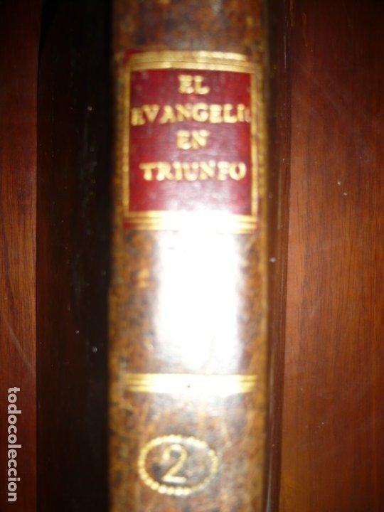 Libros antiguos: EL EVANGELIO EN TRIUNFO O HISTORIA DE UN FILOSOFO DESENGAÑADO 1799 MADRID TOMO 2º EDICI 4ª - Foto 7 - 182231458