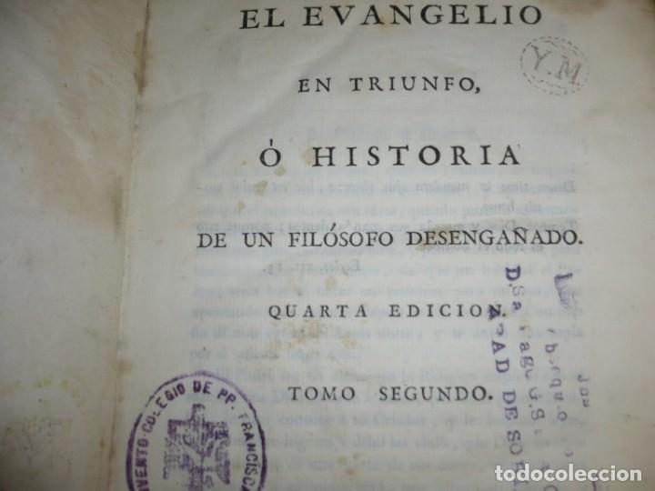 Libros antiguos: EL EVANGELIO EN TRIUNFO O HISTORIA DE UN FILOSOFO DESENGAÑADO 1799 MADRID TOMO 2º EDICI 4ª - Foto 3 - 182231458