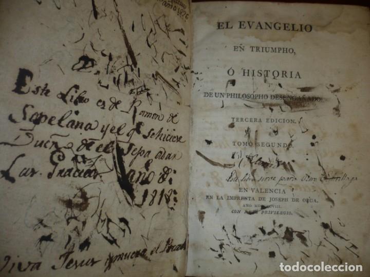 Libros antiguos: EL EVANGELIO EN TRIUNFO O HISTORIA DE UN FILOSOFO DESENGAÑADO 1798 VALENCIA TOMO 2º EDICI 3ª - Foto 2 - 182231963