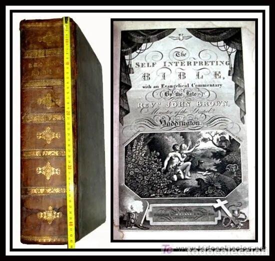 LIBRE INTERPRETACION DE LA BIBLIA DE JOHN BROWN 1812 - GRABADOS A TODA PAG - 43,5CM X 29CM X 10,5CM (Libros Antiguos, Raros y Curiosos - Religión)