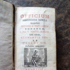 Libros antiguos: LIBRO HEBDOMADAE SANCTAE OFFICIUM MISSALE Y BREVIARIUM AÑO 1738 VENETIIS. Lote 53705476