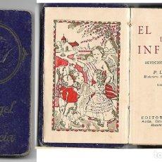 Libros antiguos: DEVOCIONARIO INFANTIL ***EL ANGEL DE LA INFANCIA POR P.LUIS RIBERA ***. Lote 182305795