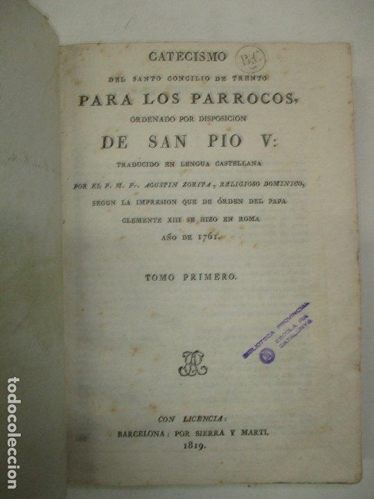 CATECISMO DEL SANTO CONCILIO DE TRENTO PARA LOS PARROCOS, ORDENADO POR DISPOSICIÓN DE SAN PIO V. (Libros Antiguos, Raros y Curiosos - Religión)