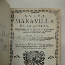 Libros antiguos: NUEVA MARAVILLA DE LA GRACIA, DESCUBIERTA EN LA VIDA...AMEYUGO, P. FR. FRANCISCO DE. 1674.. Lote 182406911