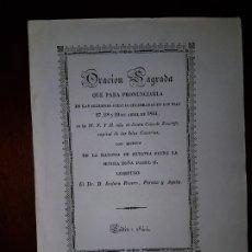 Libros antiguos: ORACIÓN SAGRADA CON MOTIVO DE LA MAYORÍA DE NUESTRA REINA ISABEL II - 1844. Lote 182637467