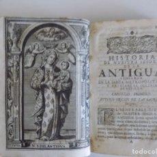 Libros antiguos: LIBRERIA GHOTICA. ANTONIO DE SOLIS. HISTORIA DE NUESTRA SEÑORA DE LA ANTIGUA IGLESIA DE SEVILLA.1739. Lote 183029677