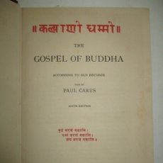 Libros antiguos: THE GOSPEL OF BUDDHA. ACCORDING TO OLD RECORDS. CARUS, PAUL. 1898.. Lote 183296010