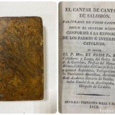 Libros antiguos: EL CANTAR DE CANTARES DE SALOMÓN. FR RAMON VALVIDARES Y LONGO. IMPRENTA REAL Y MAYOR. SEVILLA, 1818. Lote 183363061