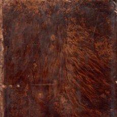 Libros antiguos: EL EVANGELIO EN TRIUNFO O HISTORIA DE UN FILOSOFO DESENGAÑADO. 2 ª EDICION. TOMO 1 º. 1798.. Lote 183371320