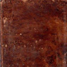 Libros antiguos: EL EVANGELIO EN TRIUNFO O HISTORIA DE UN FILOSOFO DESENGAÑADO. 4 ª EDICION. TOMO 1 º. 1799.. Lote 183371506