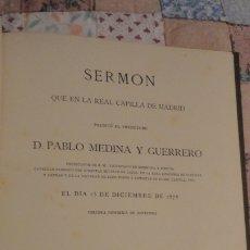 Libros antiguos: PABLO MEDINA Y GUERRERO.SERMON.REAL CAPILLA DE MADRID.1878. CON DEDICATORIA.. Lote 183436491