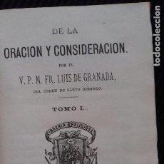 Libros antiguos: DE LA ORACION Y CONSIDERACION. FR. LUIS DE GRANADA. TOMOI. LIBRERIA RELIGIOSA, BARCELONA 1880.. Lote 183661377