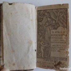 Libros antiguos: LIBRERIA GHOTICA. LIBRO MINIATURA DE AURELII AUGUSTINI.CONFESSIONUM.LIBRI TRES.1691.SIGLO XVII.. Lote 183741532